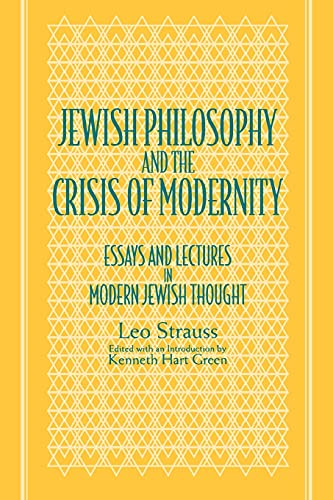9780791427743: Jewish Philosophy and the Crisis of Modernity: Essays and Lectures in Modern Jewish Thought