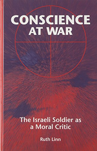 9780791427774: Conscience at War: The Israeli Soldier As a Moral Critic (Suny Series in Israeli Studies)