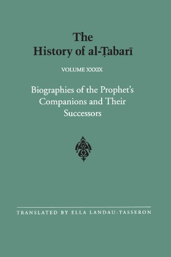 9780791428207: The History of al-Tabari Vol. 39: Biographies of the Prophet's Companions and Their Successors: al-Tabari's Supplement to His History (SUNY series in Near Eastern Studies)