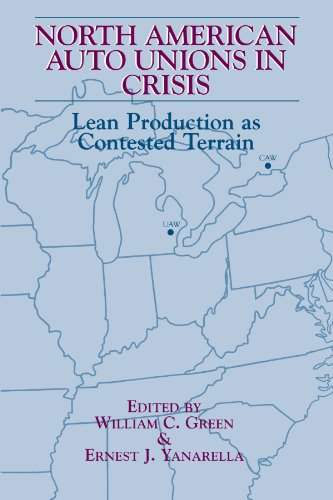 9780791428245: North American Auto Unions in Crisis: Lean Production as Contested Terrain (SUNY series in the Sociology of Work and Organizations)