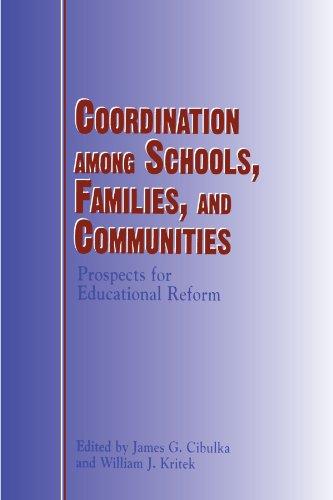 Coordination Among Schools, Families and Communities: Prospects: Cibulka, James G.