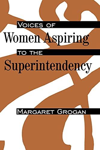 9780791429402: Voices of Women Aspiring to the Superintendency (Suny Series, Educational Leadership) (S U N Y SERIES ON EDUCATIONAL LEADERSHIP)