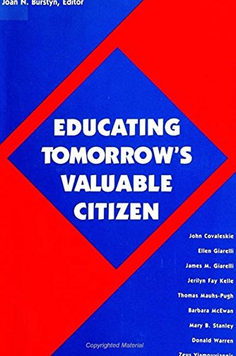9780791429471: Educating Tomorrow's Valuable Citizen