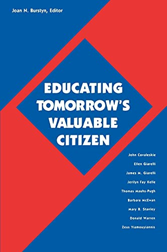9780791429488: Educating Tomorrow's Valuable Citizen