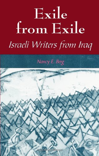9780791429808: Exile from Exile: Israeli Writers from Iraq (SUNY series in Israeli Studies)