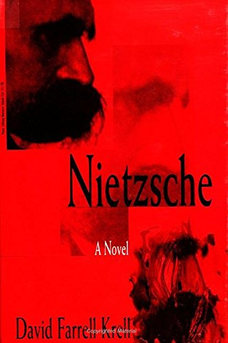Nietzsche: A Novel (Suny Series in Contemporary Continental Philosophy): David Farrell Krell