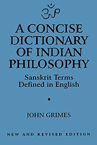 9780791430682: A Concise Dictionary of Indian Philosophy: Sanskrit Terms Defined in English