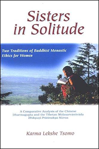 Sisters in Solitude: Two Traditions of Buddhist: Karma Lekshe Tsomo