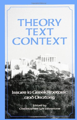 9780791431085: Theory, Text, Context: Issues in Greek Rhetoric and Oratory (SUNY series in Communication Studies)