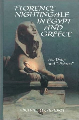 9780791431153: Florence Nightingale in Egypt and Greece: Her Diary and