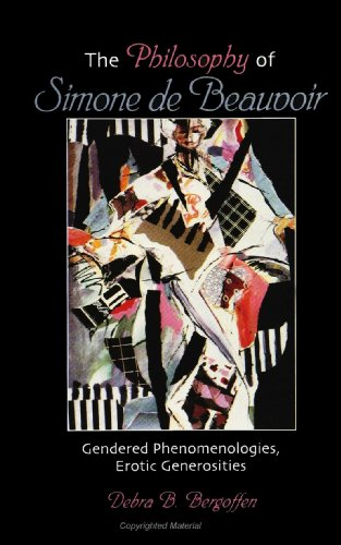9780791431528: The Philosophy of Simone De Beauvoir: Gendered Phenomenologies, Erotic Generosities