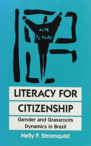 Literacy for Citizenship: Gender and Grassroots Dynamics in Brazil (S U N Y Series, Literacy, ...