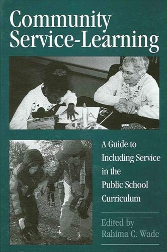 9780791431832: Community Service-Learning: A Guide to Including Service in the Public School Curriculum (Suny Series, Democracy and Education)