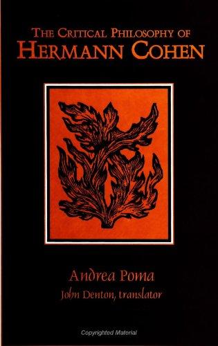 The Critical Philosophy of Hermann Cohen: (LA Filosofia Critica Di Hermann Cohen) (S U N Y Series ...
