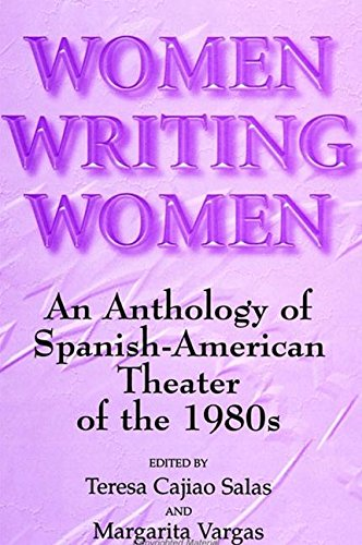 9780791432051: Women Writing Women: An Anthology of Spanish-American Theater of the 1980s (Suny Series in Latin American and Iberian Thought and Culture)