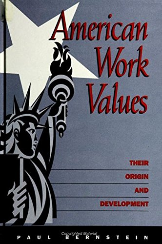 9780791432150: American Work Values: Their Origin and Development (S U N Y SERIES IN THE SOCIOLOGY OF WORK AND ORGANIZATIONS)