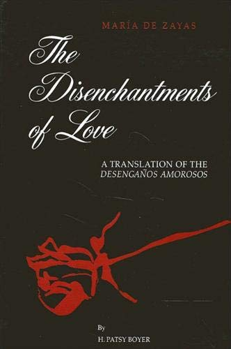 9780791432815: The Disenchantments of Love: A Translation of the Desengarios Amoroso