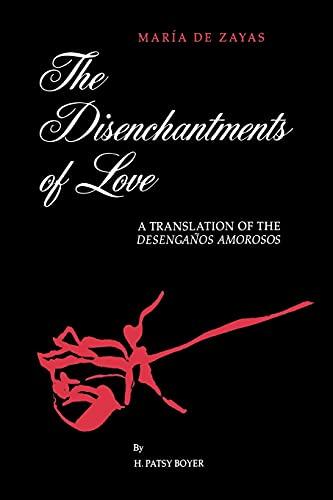 9780791432822: The Disenchantments of Love: A Translation of the Desenganos Amorosos