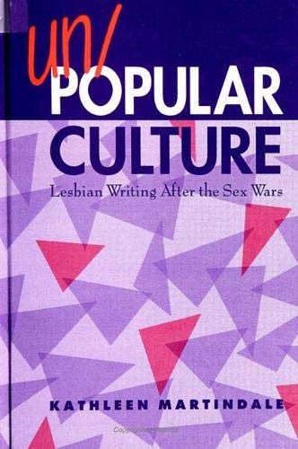9780791432891: Un/Popular Culture: Lesbian Writing After the Sex Wars (SUNY series, Identities in the Classroom)