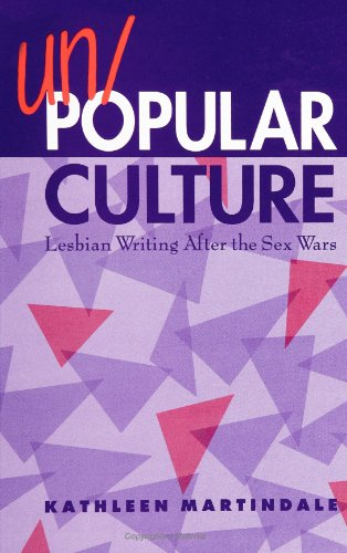 9780791432907: Un/Popular Culture: Lesbian Writing After the Sex Wars (SUNY series, Identities in the Classroom)