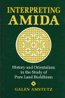 9780791433096: Interpreting Amida: History and Orientalism in the Study of Pure Land Buddhism (Suny Series in Buddhist Studies)