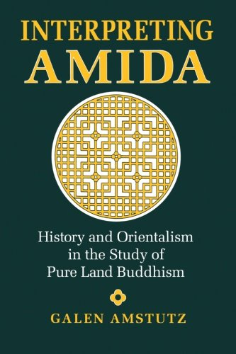9780791433102: Interpreting Amida: History and Orientalism in the Study of Pure Land Buddhism (SUNY Series in Buddhist Studies) (Suny Series, Buddhist Studies)