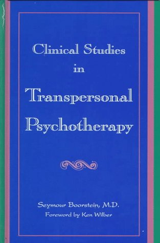 9780791433331: Clinical Studies in Transpersonal Psychotherapy (SUNY series in the Philosophy of Psychology)