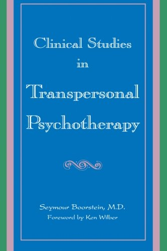 9780791433348: Clinical Studies in Transpersonal Psychotherapy (SUNY Series in the Philosophy of Psychology)
