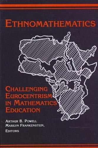 9780791433515: Ethnomathematics: Challenging Eurocentrism in Mathematics Education (S U N Y SERIES, REFORM IN MATHEMATICS EDUCATION)