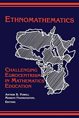 9780791433522: Ethnomathematics: Challenging Eurocentrism in Mathematics Education (Suny Series, Reform in Mathematics Education)