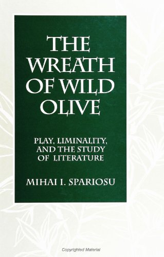 9780791433669: The Wreath of Wild Olive: Play, Liminality, and the Study of Literature (Suny Series, the Margins of Literature)