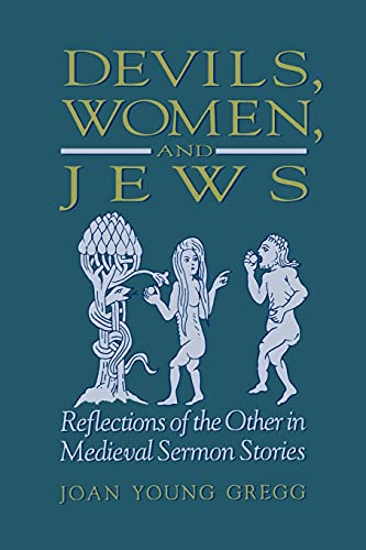 9780791434185: Devils, Women and Jews: Reflections of the Other in Medieval Sermon Stories (Suny Series in Medieval Studies) (Suny Series, Medieval Studies)