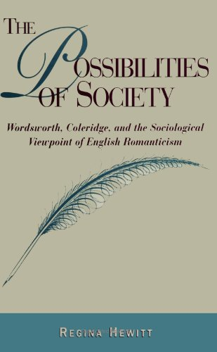 Possibilities of Society Wordsworth Coleridge & the Sociological Viewpoint of English ...