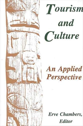 9780791434277: Tourism and Culture: An Applied Perspective (Suny Series in Advances in Applied Anthropology)