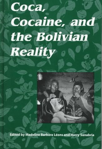 9780791434819: Coca, Cocaine and the Bolivian Reality