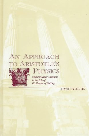 9780791435519: An Approach to Aristotle's Physics: With Particular Attention to the Role of His Manner of Writing