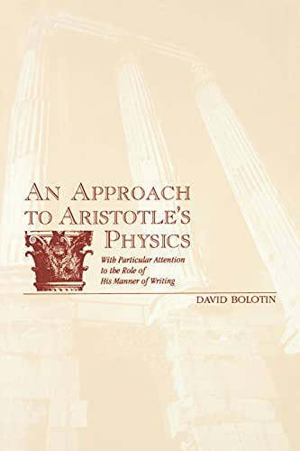 9780791435526: An Approach to Aristotle's Physics: With Particular Attention to the Role of His Manner of Writing