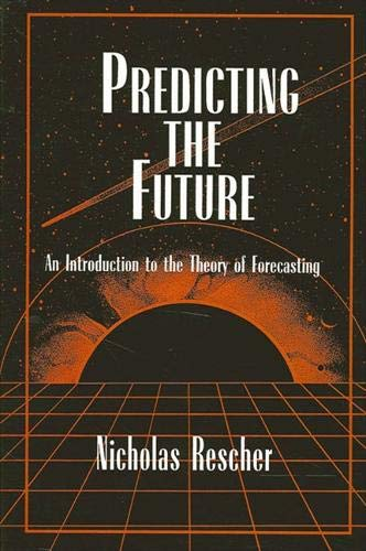9780791435533: Predicting the Future: An Introduction to the Theory of Forecasting