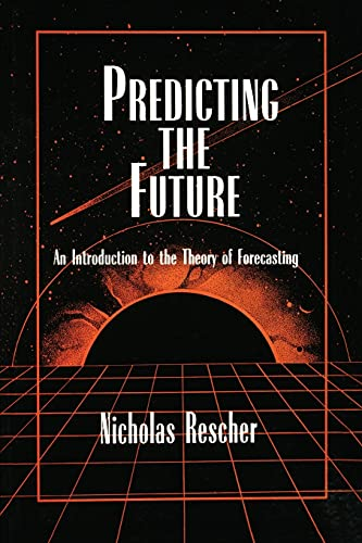 9780791435540: Predicting the Future: An Introduction to the Theory of Forecasting
