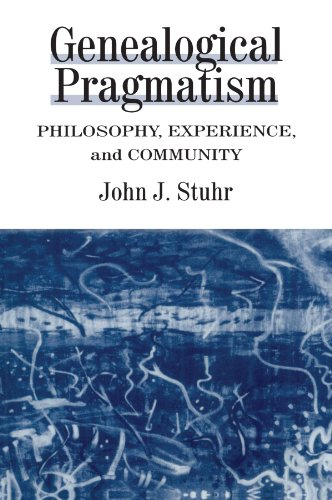 9780791435588: Genealogical Pragmatism: Philosophy, Experience, and Community
