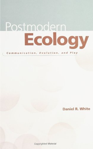 9780791435748: Postmodern Ecology: Communication, Evolution, and Play