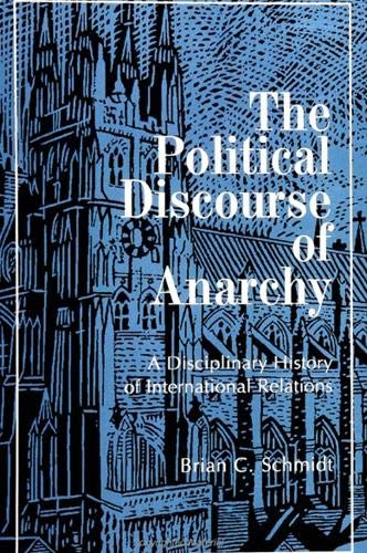 9780791435786: The Political Discourse of Anarchy: A Disciplinary History of International Relations (Suny Series in Global Politics)