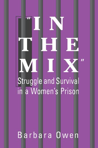 9780791436080: In the Mix: Struggle and Survival in a Women's Prison (Suny Series in Women, Crime and Criminology)