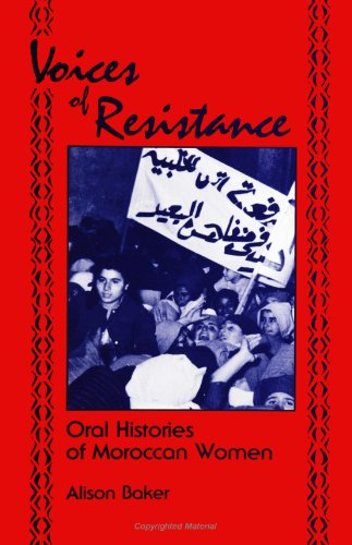 9780791436226: Voices of Resistance: Oral Histories of Moroccan Women (SUNY Series in (SUNY series in Oral and Public History)