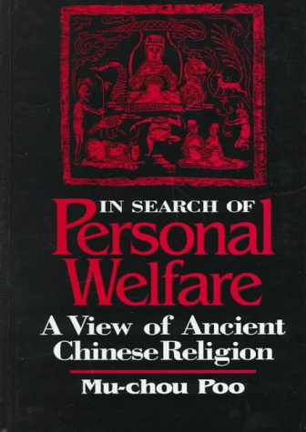 9780791436295: In Search of Personal Welfare: A View of Ancient Chinese Religion