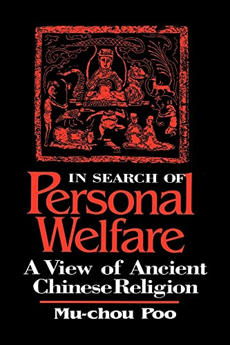 9780791436301: In Search of Personal Welfare: A View of Ancient Chinese Religion