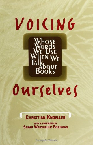 Voicing Ourselves: Whose Words We Use When We Talk About Books: Knoller