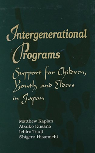 9780791436677: Intergenerational Programs: Support for Children, Youth, and Elders in Japan