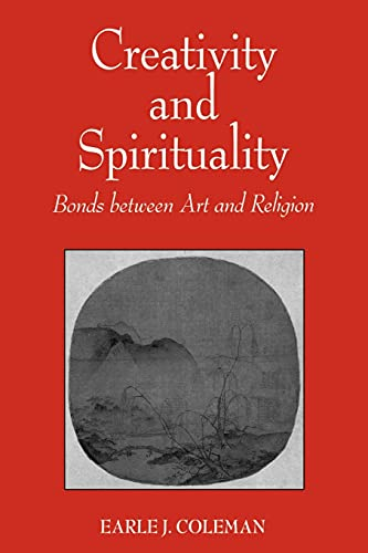 9780791437001: Creativity and Spirituality: Bonds Between Art and Religion