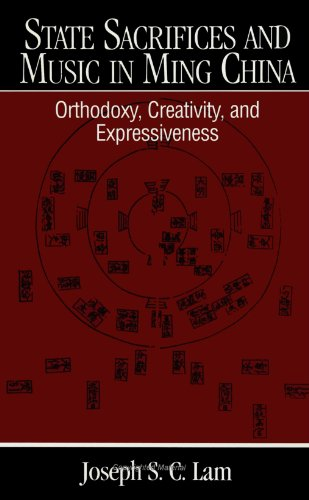 9780791437063: State Sacrifices and Music in Ming China: Orthodoxy, Creativity, and Expressiveness (SUNY series in Chinese Local Studies)